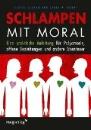 Easton, Dossie & Hardy, Janet: Schlampen mit Moral