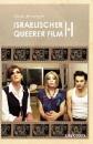 Raberger, Ursula: Israelischer queerer Film