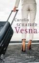 Schairer, Carolin: Vesna