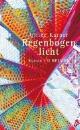 Karner, Ulrike: Regenbogenlicht