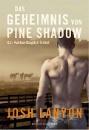 Lanyon, Josh: Das Geheimnis von Pine Shadow