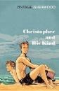 Isherwood, Christopher: Christopher and His Kind