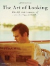 Clarke, Kevin: The Art of Looking