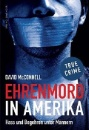 McConnell, David: Ehrenmord in Amerika