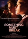 Something must break (DVD)
