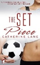 Lane, Catherine: The set piece