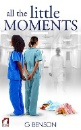 Benson, G.: All the Little Moments