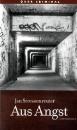 Stressenreuter, Jan: Aus Angst