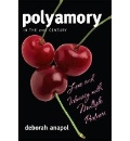 Anapol, Deborah: Polyamory in the Twenty-First Century: Love and Intimacy with Multiple Partners