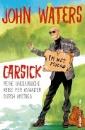 Waters, John: Carsick