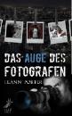 Porter, Leann: Das Auge des Fotografen