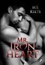 Kelts, M. S.: Mr. Ironheart