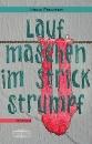 Fischer, Heidi: Laufmaschen im Strickstrumpf