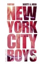 Hess, Scott Alexander: New York City Boys