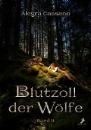 Cassano, Alegra: Blutzoll der Wölfe - Band 2
