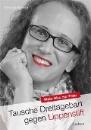 Strasser, Christina: Tausche Dreitagebart gegen Lippenstift