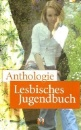 Anthologie Lesbisches Jugendbuch