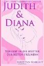 Knight, Krystan: Judith & Diane - Eine lesbische Liebe