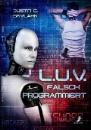 Skylark, Justin C.: L.U.V. - falsch programmiert