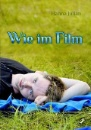 Julian, Hanna: Wie im Film