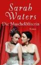 Waters, Sarah: Die Muschelöffnerin