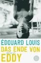 Louis, Edouard: Das Ende von Eddy
