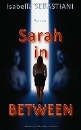 Sebastiani, Isabella: Sarah in between