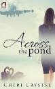 Crystal, Cheri: Across the Pond