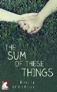 O'Beirne, Emily: The Sum of These Things