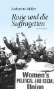 Müller, Katharina: Rosie und die Suffragetten