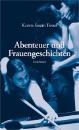 Fessel, Karen-Susan: Abenteuer und Frauengeschichten