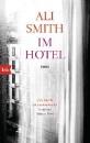 Smith, Ali: Im Hotel