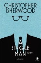 Isherwood, Christopher: A Single Man
