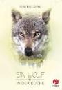 Fielding, Kim: Ein Wolf in der Küche