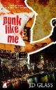 Glass, JD: Punk Like Me (Punk Serie)