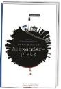 Stenzenberger, Rainer: Die blutige Fahrt zum Alexanderplatz
