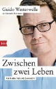 Westerwelle, Guido: Zwischen zwei Leben