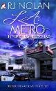 Nolan, RJ: L.A. Metro - In nur einem Herzschlag
