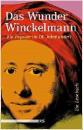Bartholomae, Joachim (Hrsg.): Das Wunder Winckelmann