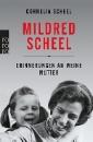 Scheel, Cornelia: Mildred Scheel