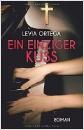Ortega, Levia: Ein einziger Kuss