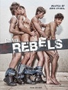 Ami, Bel: Bel Ami Rebels