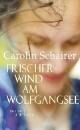 Schairer, Carolin: Frischer Wind am Wolfgangsee