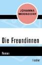 Moosdorf, Johanna: Die Freundinnen