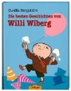 Bergström, Gunilla: Die besten Geschichten von Willi Wiberg