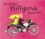 Cole, Babette: Prinzessin Pfiffigunde