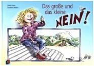 Braun, Gisela: Das gro�e und das kleine Nein