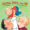 Newman, Leslea: Daddy, Papa and Me