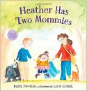 Newman, Leslea: Heather Has Two Mommies