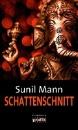 Mann, Sunil: Schattenschnitt
